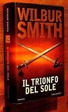 WILBUR SMITH: Il trionfo del sole   prima edizione 2005  Longanesi OTTIMO    Y