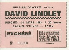 RARE / TICKET BILLET DE CONCERT - DAVID LINDLEY : LIVE A LYON ( FRANCE ) 1983