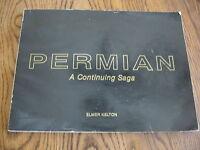 1st ED PERMIAN BASIN A Continuing Saga Elmer Kelton signed + docs TOM LOVELL
