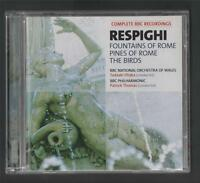 RESPIGHI. Fountains of Rome. Pines of Rome. The Birds. BBC Wales.   CD  y4.38