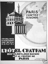 PUBLICITÉ HOTEL CHATHAM PARIS CENTRE DU MONDE