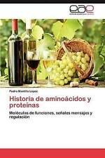 Historia de aminoácidos y proteínas: Moléculas de funciones, señales mensajes y