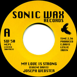 JOSEPH WEBSTER MY LOVE IS STRONG Soul Northern Motown