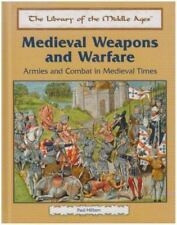 Medieval Weapons and Warfare: Armies and Combat in Medieval Times-ExLibrary