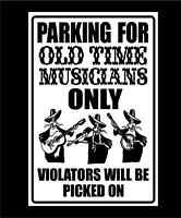 Old Time Musicians Parking Only Metal Sign Banjo Guitar Fiddle Wall Signs