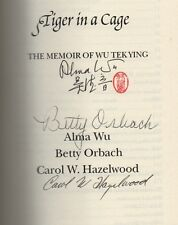 2000 Fine First edition in DJ of  Tiger in a Cage Signed by all 3 Authors China