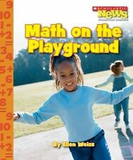 Math on the Playground (Scholastic News Nonfiction Readers: Everyday Math)