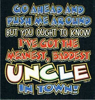 PUSH ME AROUND I'VE GOT BADDEST UNCLE IN TOWN JERZEES Kids T-Shirt 2-4 To 18-20