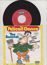 "7"" - The Baronet -  The Pelican Dance (Intro von  Pop nach 8 THOMAS GOTTSCHALK )"