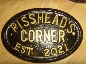 NEW FOR 2021 PISSHEAD S CORNER EST 2021 PUB HOUSE BACKYARD DOOR GIN SIGN