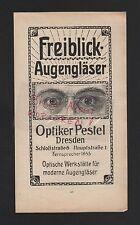 DRESDEN, Werbung 1911, Optiker Pestel Freiblick-Augengläser