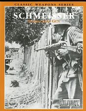 dm -THE SCHMEISSER SUBMACHINE GUN, C Ellis     HBdj VG