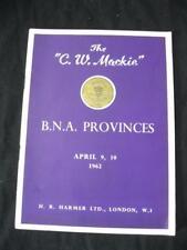 H R HARMER AUCTION CATALOGUE 1962 BNA PROVINCES 'MACKIE' COLLECTION