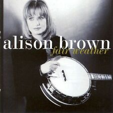 Fair Weather - Brown,Alison (2000, CD NEUF)