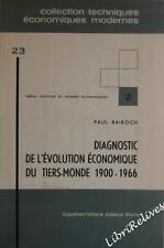 BAIROCH Diagnostic De L'evolution Economique Du Tiers-Monde 1900 - 1968