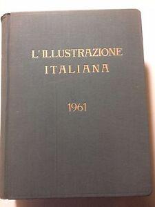 ILLUSTRAZIONE ITALIANA anno 1961 completa in volume rilegato rare vintage