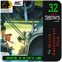 The World Adventurers Club | Radio Shows | Action and exotic Adventure