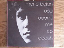 """Marc Bolan-you Scare Me to Death single 7"""""""