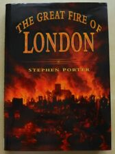 The Great Fire of London, Stephen Porter, HB 1998