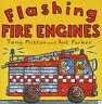 Flashing Fire Engines (Amazing Engines) (Amazing Engines S.), Tony Mitton, Very
