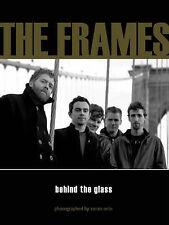 The Frames: Glen Hansard Behind the Glass by Zoran Orlic, Hardback, 2006