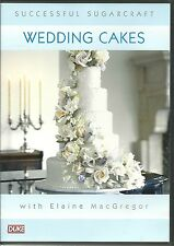 WEDDING CAKES SUCCESSFUL SUGARCRAFT WITH ELAINE MacGREGOR DVD