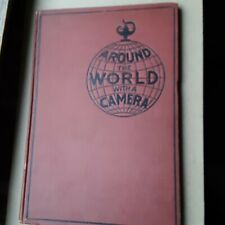 New listing Around The World With A Camera. c1913. John A. Sleicher editor. Illustrated.