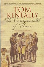 THE COMMONWEALTH OF THIEVES - Tom Keneally - Australia - History - 1788-1851