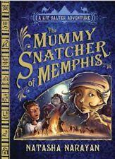 The Mummy Snatcher of Memphis: A Kit Salter Adventure, New, Narayan, Natasha Boo