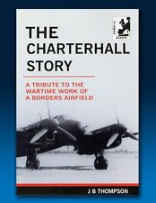 Charterhall Story - Wartime work of a borders airfield
