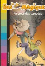LE BUS MAGiQUE tome 8 Joanna Cole AU COEUR DES TORNADES livre jeunesse