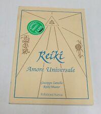 Reiki , amore universale . Giuseppe Zanella . 1990