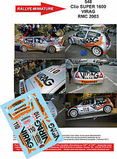 DÉCALS 1/32 ref 548 Renault Clio SUPER 1600 VIRAG Monte Carlo 2003