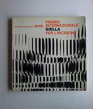 Premio internazionale Biella per l'incisione 1976 Galleria Leonardo da Vinci