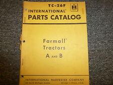 International McCormick Farmall A & B Row Crop Tractor Parts Catalog Manual Book