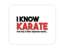 CUSTOM Mouse Pad 1/4 - I Know Karate and Only 2 Other Japanese Words