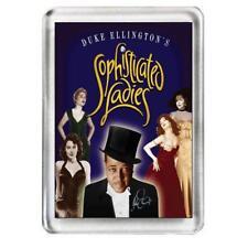 Sophisticated Ladies. The Musical. Fridge Magnet.