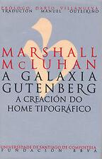 Galaxia Gutenberg. A Creacion Do Home Tipografico. ENVÍO URGENTE (ESPAÑA)