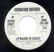 DEEP SOUL- ARTHUR CONLEY -WALKING ON EGGS- CAPRICORN 45