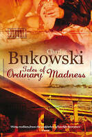 Tales of Ordinary Madness by Charles Bukowski (Paperback) New Book
