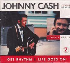 JOHNNY CASH - GET RHYTHM - LIFE GOES ON - 2 CD's