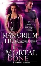 The Mortal Bone (A Hunter Kiss Novel, Book 4) [Mass Market Paperback] [Dec 27,..