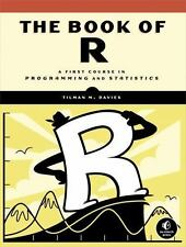 The Book of R: A First Course in Programming and Statistics, Davies, Tilman M.,