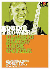 ROBIN TROWER CLASSIC BLUES ROCK GUITAR HOT LICKS LESSON DVD *NEW*