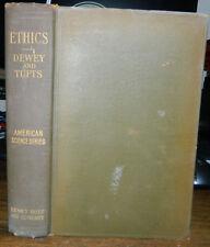Ethics. John Dewey & James Tufts. 1909 Scarce- Progressive Eugenics Godfather