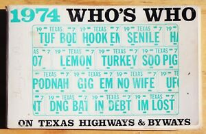 1974 WHO WHO'S ON TEXAS HIGHWAYS & BYWAYS  ---  VANITY LICENSE PLATES