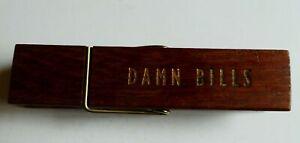 🌸 Large Brown Wooden Peg DAMN BILLS Paper Clip / Wall