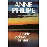 Philipe Anne - Un été près de la mer - 1978 - relié