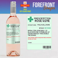 Personalised Prescription Rose Wine spoof bottle label, Birthday/Wedding/ Gift