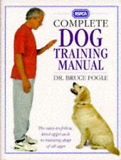 RSPCA Complete Dog Training Manual by Bruce Fogle (Hardback, 1994) NEW